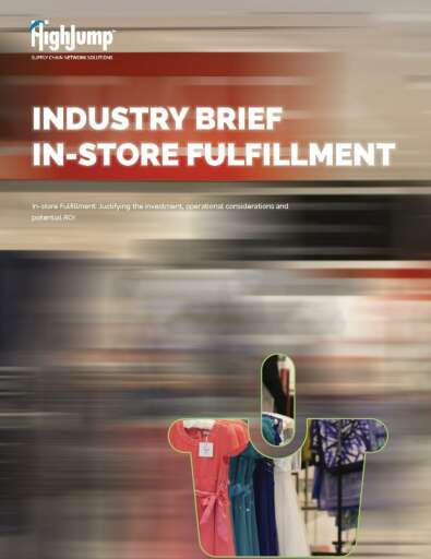 In-store Fulfillment: Justifying the Investment, Operational Considerations, and ROI